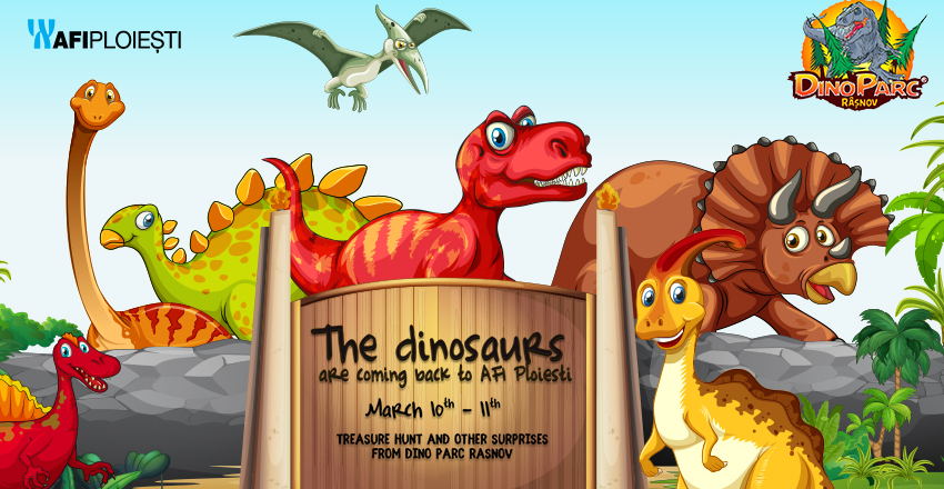The dinosaurs are coming back to AFI Ploiesti!
