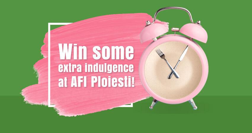 Win extra-indulgence at AFI Ploiesti